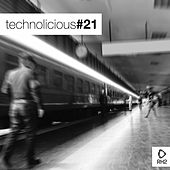 Technolicious #21 by Various Artists