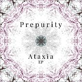 Ataxia - EP by Prepurity