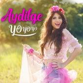 Yo Yo Yo by Aydilge