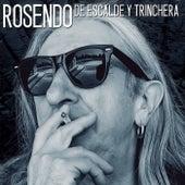 De escalde y trinchera by Rosendo