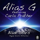 Bluestars Soulful House Galactic (feat. Carla Prather) [Aliasg & Steve Miggedy Maestro Remix] by Steve 'Miggedy' Maestro