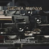 B-Sides & Supersonic Relics by Various