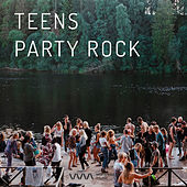 Teens Party Rock by Various Artists