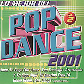 Play & Download Mejor del Pop Dance 2001, Vol. 2 by Various Artists | Napster