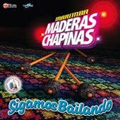 Sigamos Bailando. Música de Guatemala para los Latinos by Marimba Maderas Chapinas