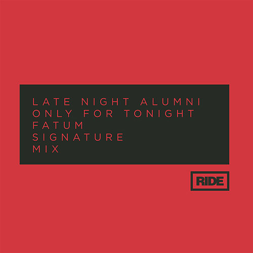 Only for Tonight by Late Night Alumni