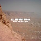 All the Ways of God (Meditative Music) de Vincent de Carsenti