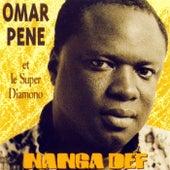 Nanga Def by Omar Pene & Super Diamono