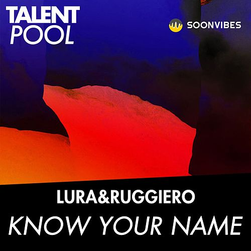 Know Your Name von Lura