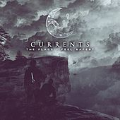 The Place I Feel Safest von Currents