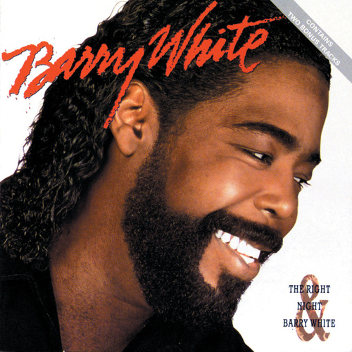 Play & Download The Right Night & Barry White by Barry White | Napster