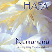 Play & Download Namahana by Hapa | Napster