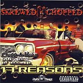 Play & Download 17 Reasons Skrewed 'N' Chopped by Various Artists | Napster