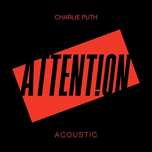 Attention (Acoustic) by Charlie Puth