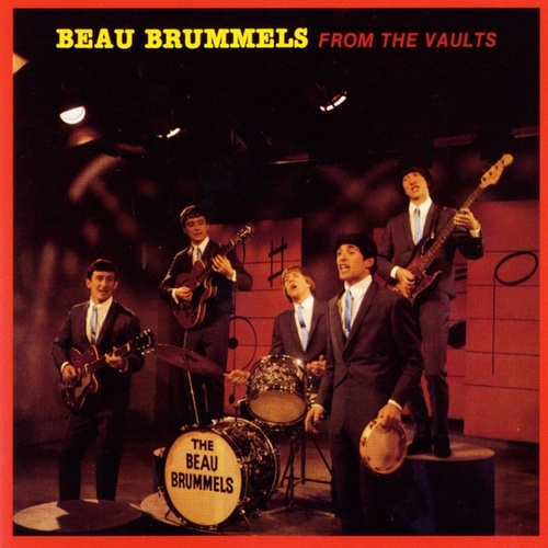 Play & Download From The Vaults by The Beau Brummels | Napster