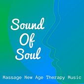 Sound Of Soul - Massage New Age Therapy Music for Deep Concentration Yoga Mantras Health and Wellbeing with Instrumental Nature Sounds by Sleep Music Lullabies for Deep Sleep