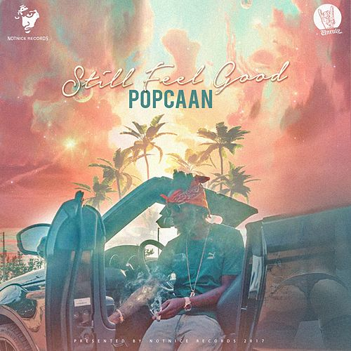 Still Feel Good by Popcaan