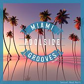 Miami Poolside Grooves, Vol. 2 by Various Artists
