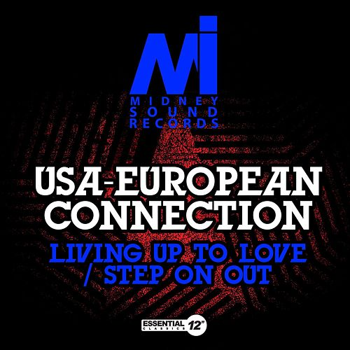 Living up to Love / Step on Out by USA-European Connection
