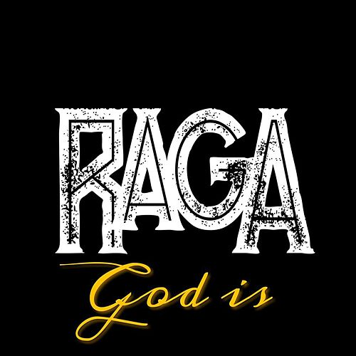God Is by Raga