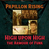 High Upon High (Flight of the Dragon) by Papillon Rising