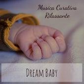 Dream Baby - Musica Curativa Rilassante per Ninna Nanna Blu Notte Potere della Mente con Suoni della Natura Benessere Strumentali by Rainforest Music Lullabies Ensemble