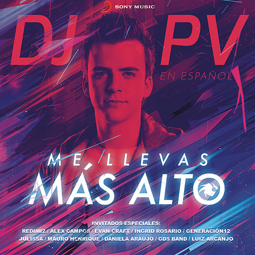 Me Llevas Más Alto de DJ PV