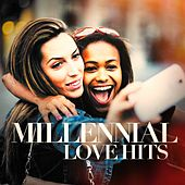 Millenial Love Hits by Various Artists