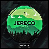 My Way by Jereco