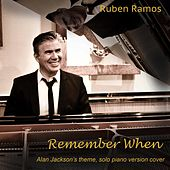 Remember When by Ruben Ramos