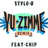 Yu Zimme (Remix) by Stylo G