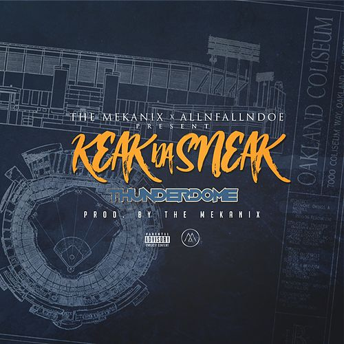 Thunderdome by Keak Da Sneak