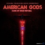 American Gods (Original Series Soundtrack) by Various Artists