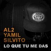 Lo Que Tu Me Das by Silvito el Libre