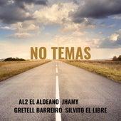 No Temas by Silvito el Libre