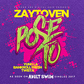 Pose To by Zaytoven