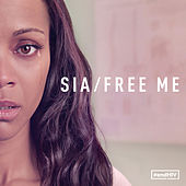 Free Me by Sia