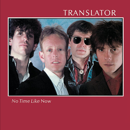 Play & Download No Time Like Now by Translator | Napster