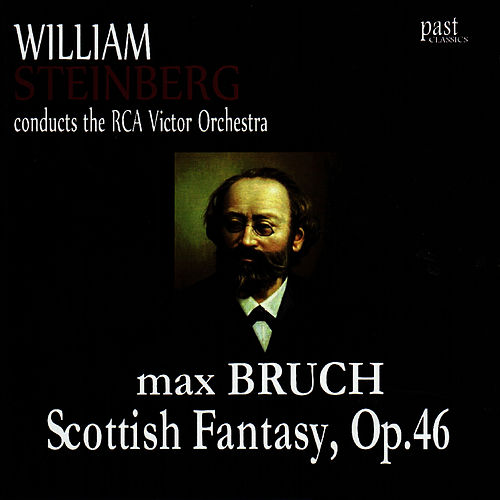 Bruch: Scottish Fantasy, Op. 46 by RCA Victor Orchestra