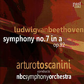 Play & Download Beethoven: Symphony No. 7 by NBC Symphony Orchestra | Napster