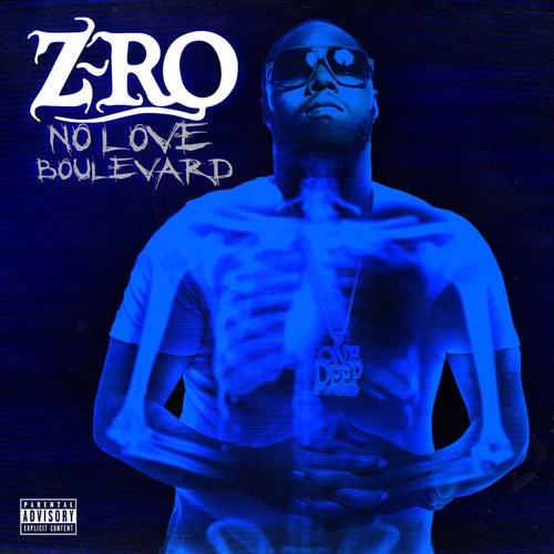 No Love Boulevard by Z-Ro