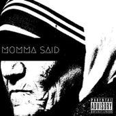 Momma Said by Judah Black