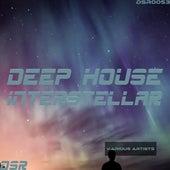 Deep House Interstellar by Various Artists