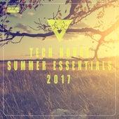 Tech House Summer Essentials 2017 by Various Artists