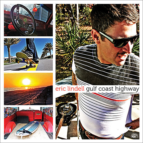 Gulf Coast Highway by Eric Lindell