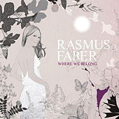 Play & Download Where We Belong by Rasmus Faber | Napster