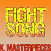 Fight Song (Originally Performed by Rachel Platten) [Karaoke Instrumental] by K. Masterpieces