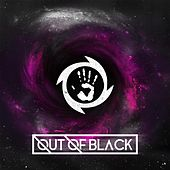 Out of Black - EP by Out of Black