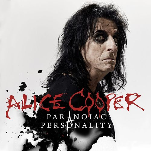 Paranoiac Personality by Alice Cooper