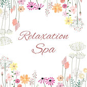 Relaxation Spa – Healing Nature, Peaceful Music for Wellness, Rest, Anti Stress Songs, Soft Nature Sounds for Healing, Pure Massage, Deep Sleep by Zen Meditation and Natural White Noise and New Age Deep Massage
